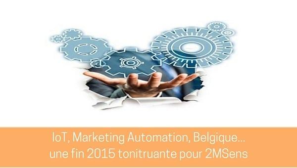 IoT, Marketing Automation, Belgique, une fin d'année remplie de projets logiciel pour 2MSens